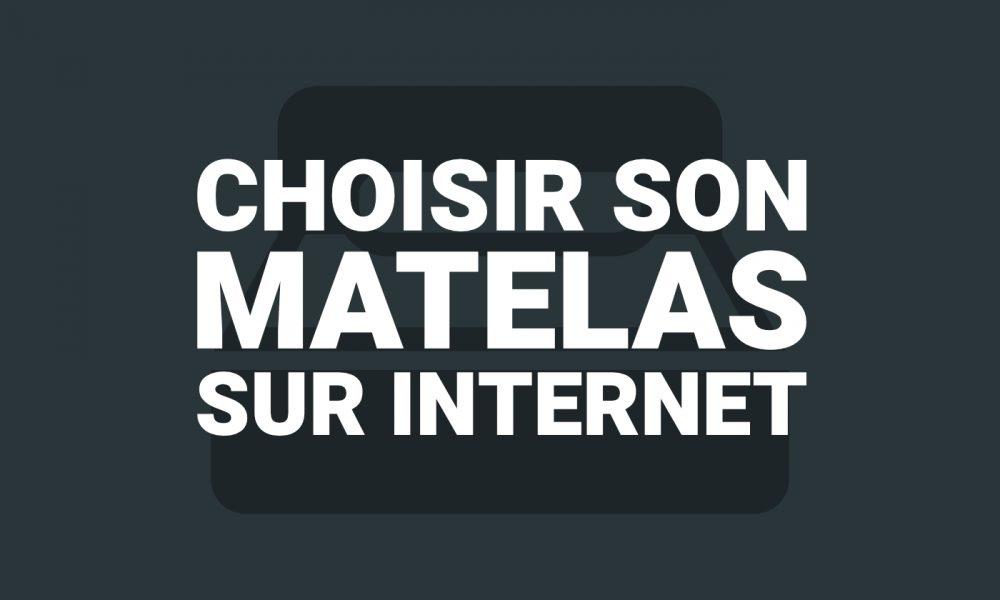Comment choisir un matelas sur internet