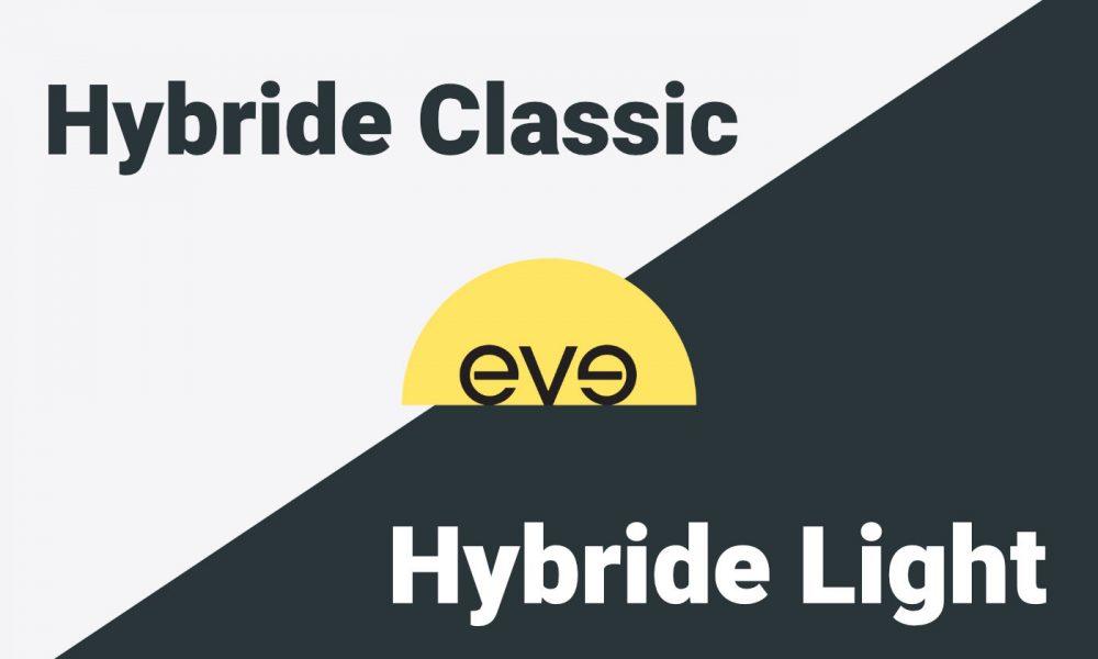 Comparatif Eve Hybrid Light vs Eve Hybrid Classic