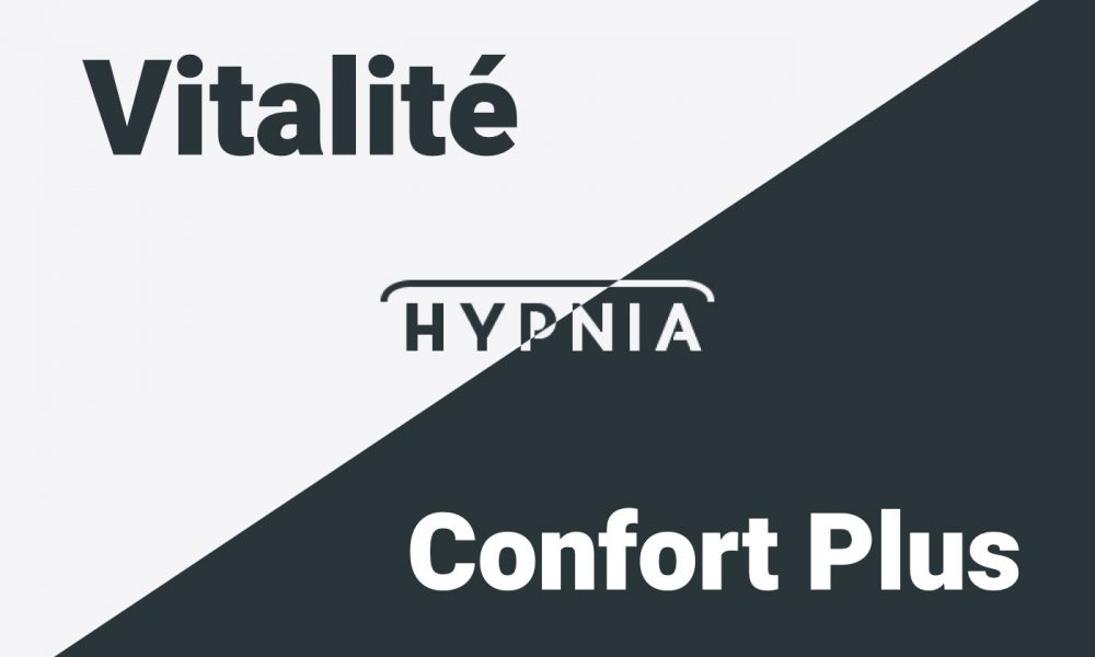 Hypnia Vitalité vs Confort Plus